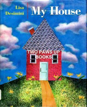 """""""My House"""" - 1994"""